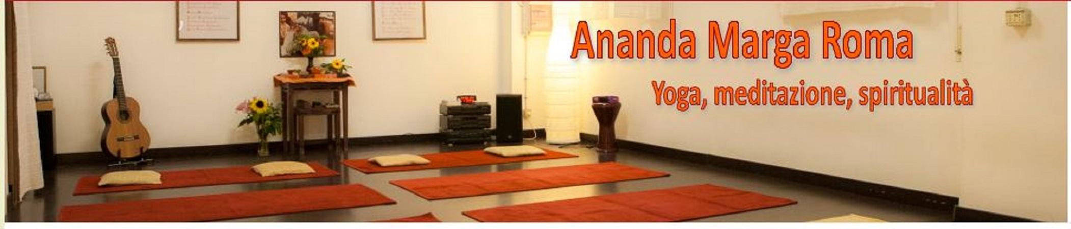 Ananda Marga Roma: Yoga, Meditazione, Spiritualità e Servizio sociale